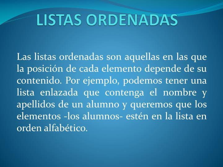 LISTAS ORDENADAS