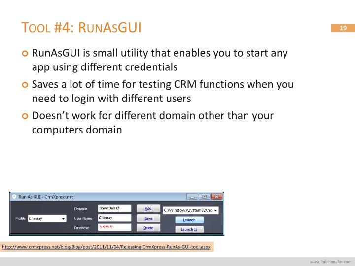 Tool #4: RunAsGUI