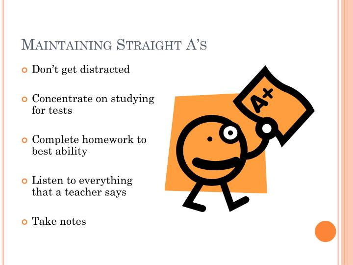 Maintaining Straight A's