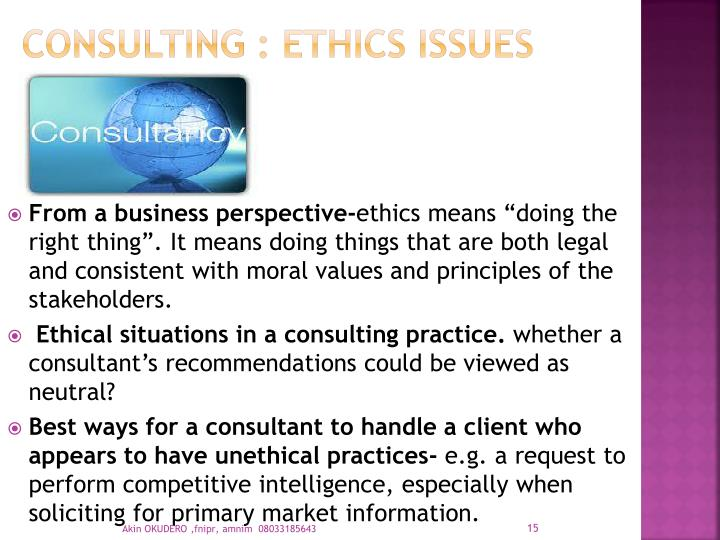 CONSULTING : ETHICS ISSUES
