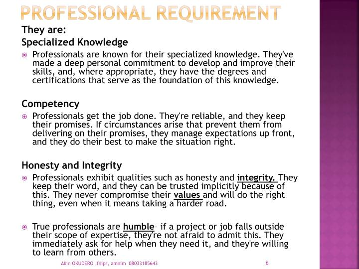 PROFESSIONAL REQUIREMENT