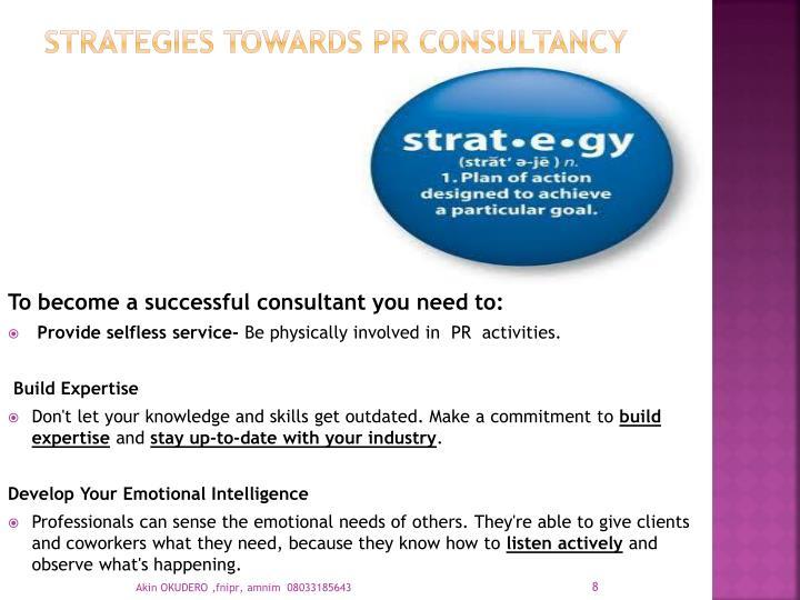 STRATEGIES TOWARDS PR CONSULTANCY