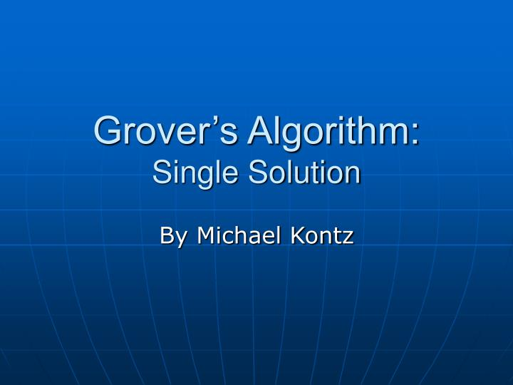 Grover s algorithm single solution