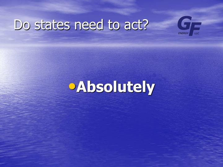 Do states need to act?