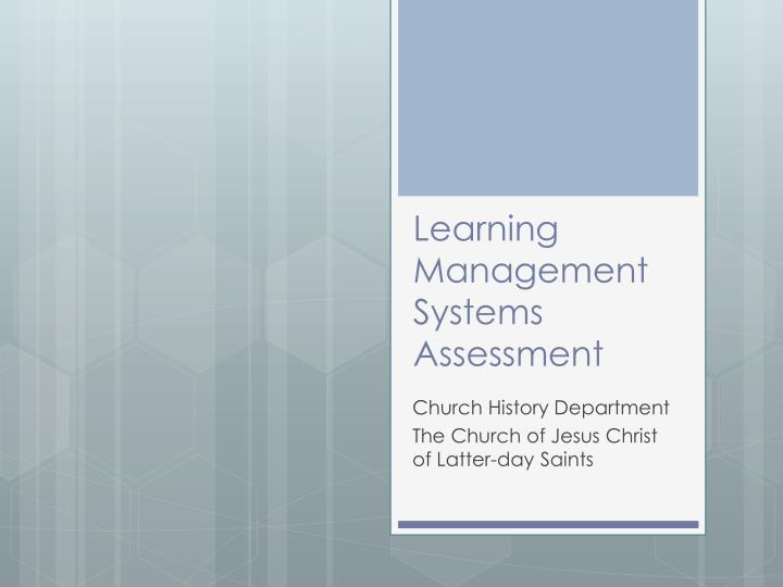 Learning Management Systems Assessment