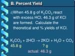 b percent yield1