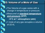 d volume of a mole of gas