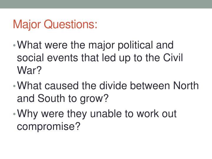 Major Questions: