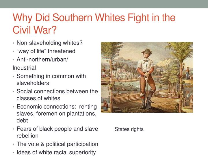 Why Did Southern Whites Fight in the Civil War?