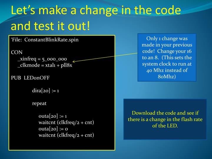 Let's make a change in the code and test it out!