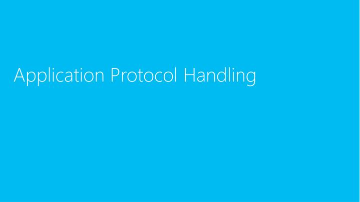 Application Protocol Handling