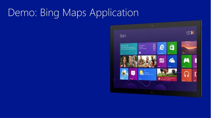Demo: Bing Maps Application