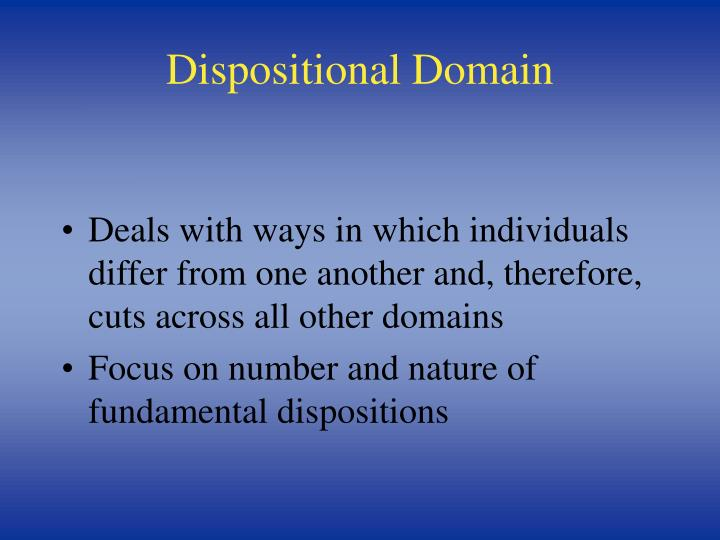 Dispositional Domain