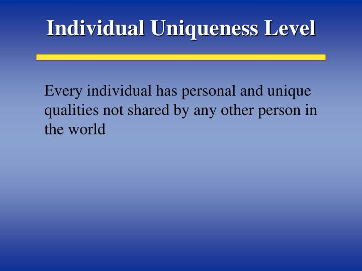 Individual Uniqueness Level