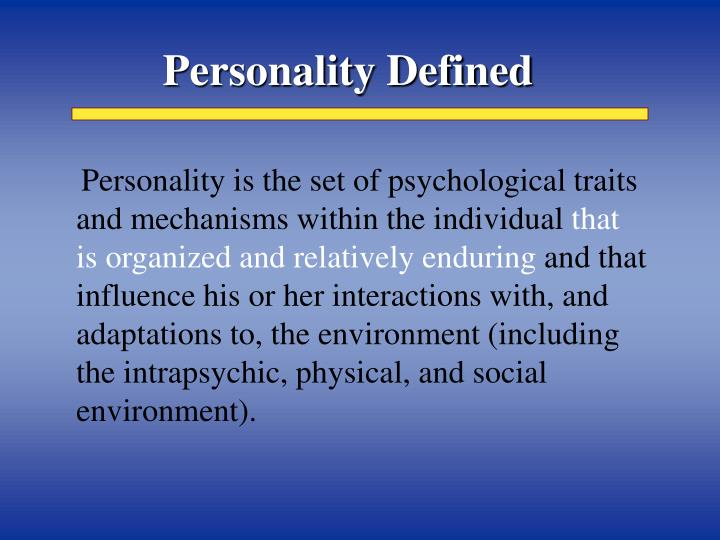 Personality Defined