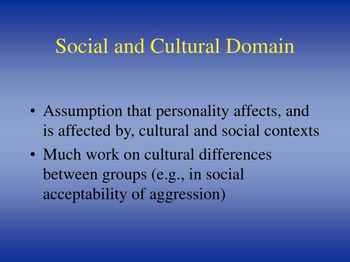 Social and Cultural Domain