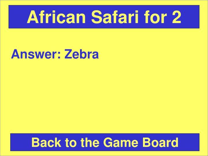 African Safari for 2