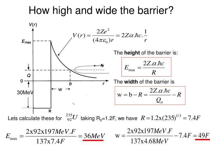 How high and wide the barrier?