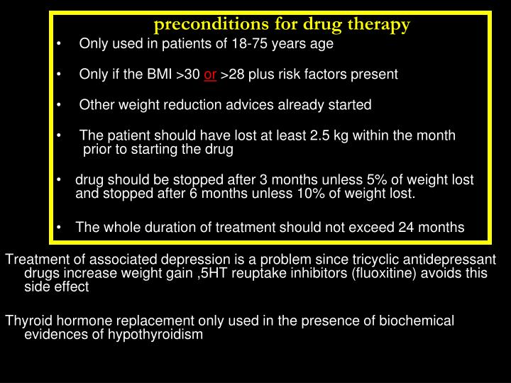 preconditions for drug therapy