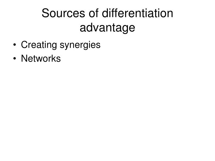 Sources of differentiation advantage