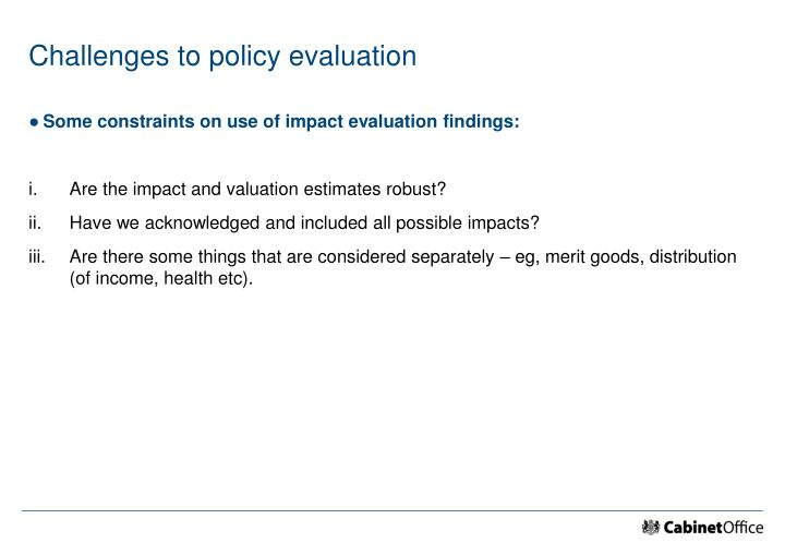 Challenges to policy evaluation