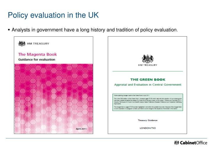 Policy evaluation in the UK