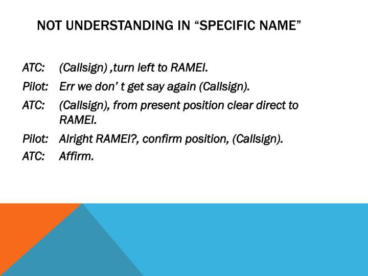 """Not understanding in """"specific name"""""""
