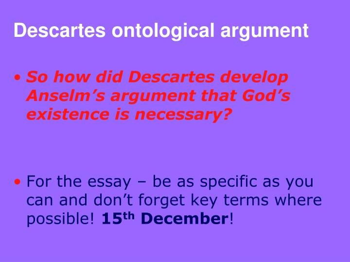 ontological arguments of rene descartes and baruch spinoza on the existence of god