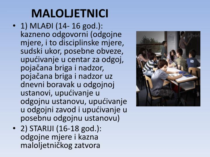 MALOLJETNICI