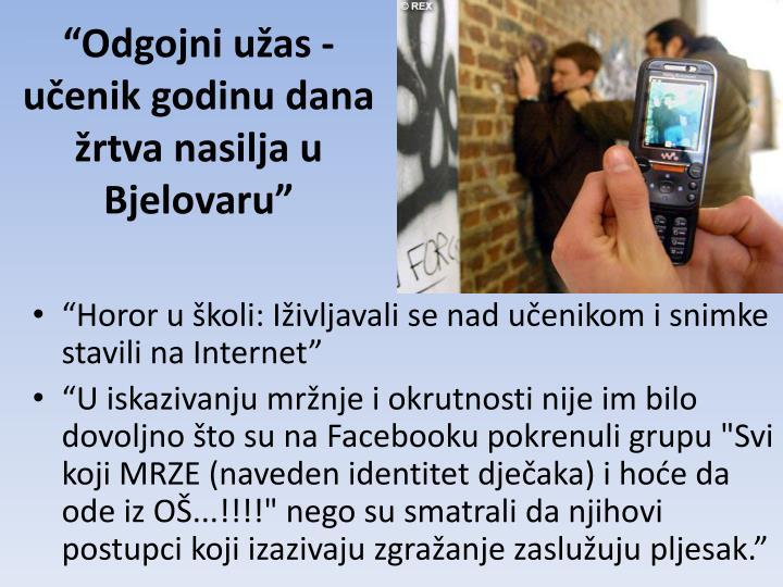 """""""Odgojni užas - učenik godinu dana žrtva nasilja u Bjelovaru"""""""
