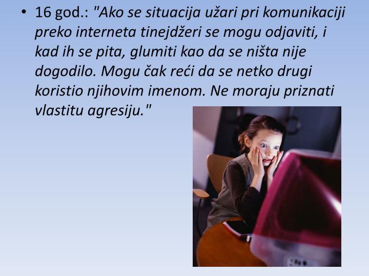 16 god.: