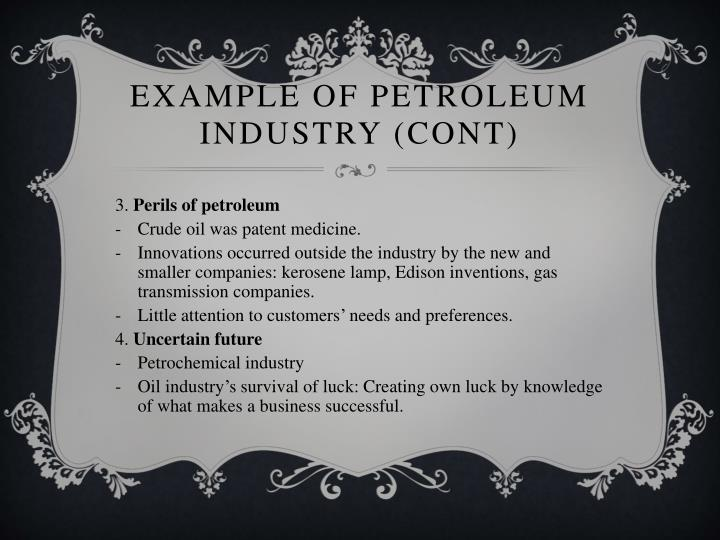 Example of petroleum industry