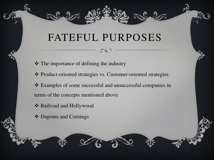 FATEFUL PURPOSES