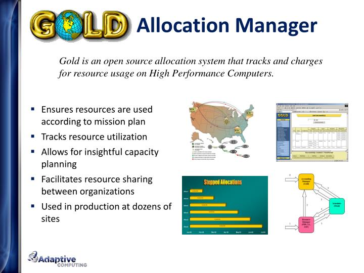 Gold is an open source allocation system that tracks and charges for resource usage on High Performance Computers.