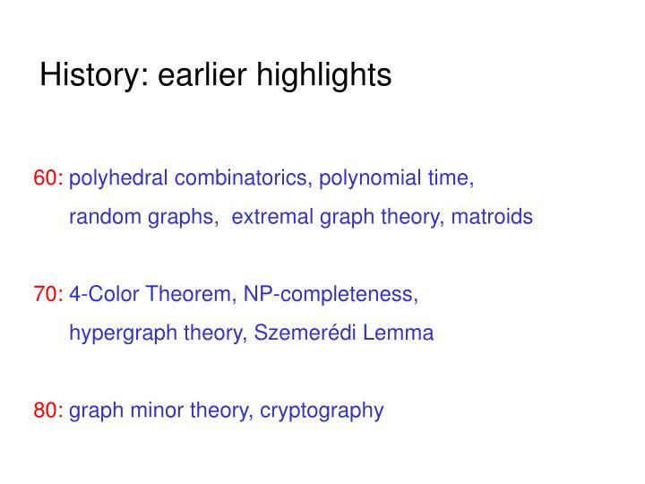 History: earlier highlights