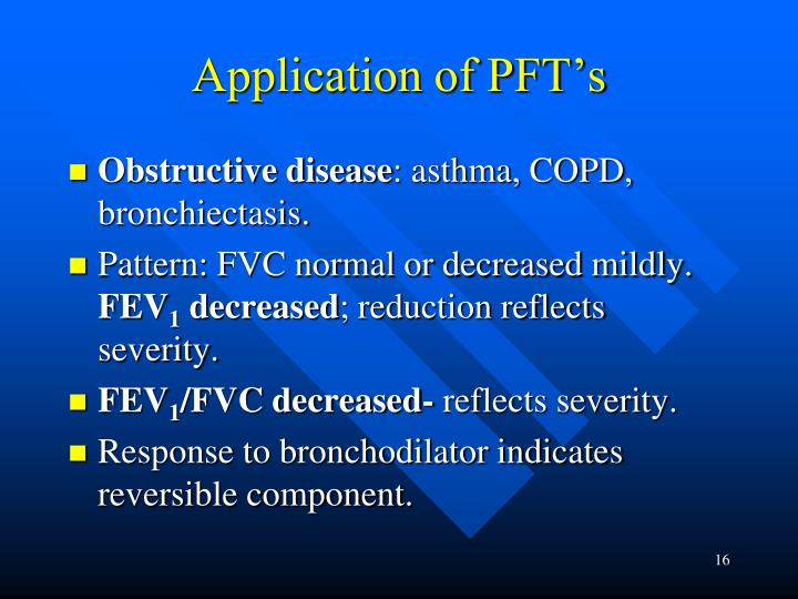 Application of PFT's