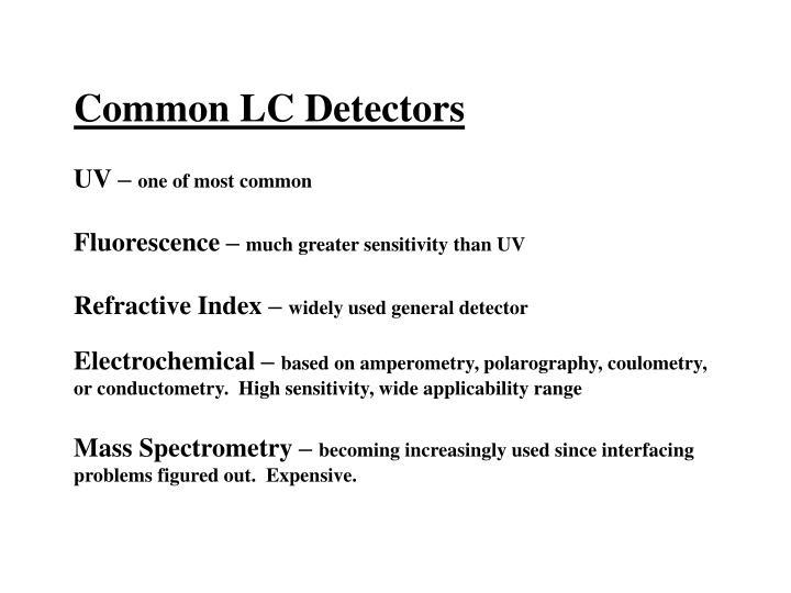 Common LC Detectors