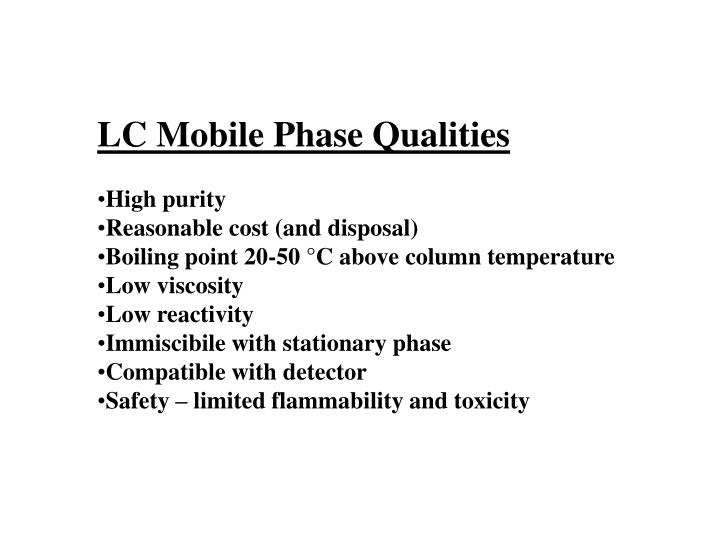 LC Mobile Phase Qualities