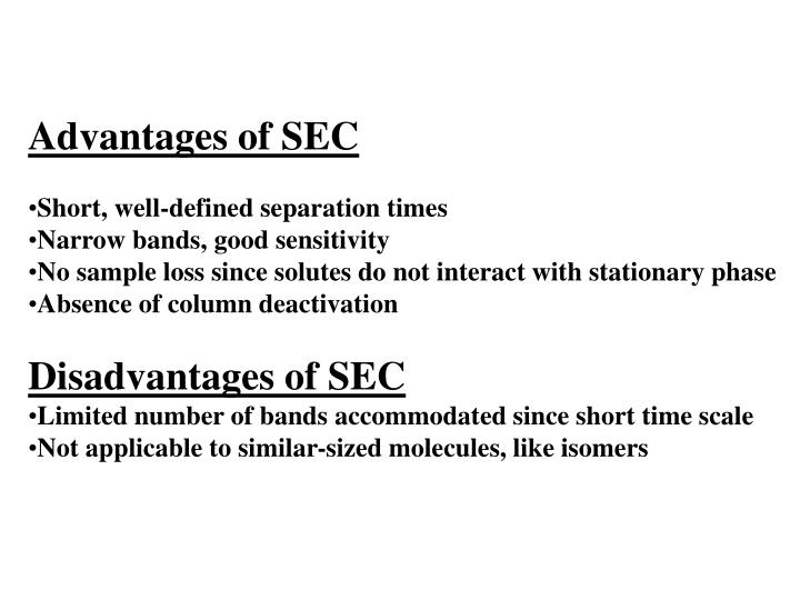 Advantages of SEC