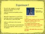 experiment i