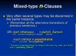 mixed type n clauses