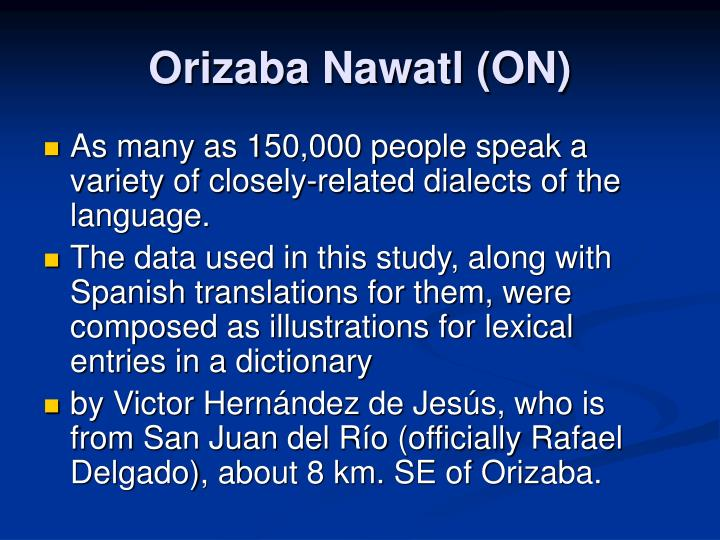 Orizaba Nawatl (ON)