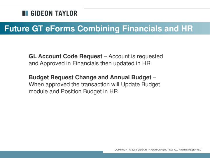 Future GT eForms Combining Financials and HR