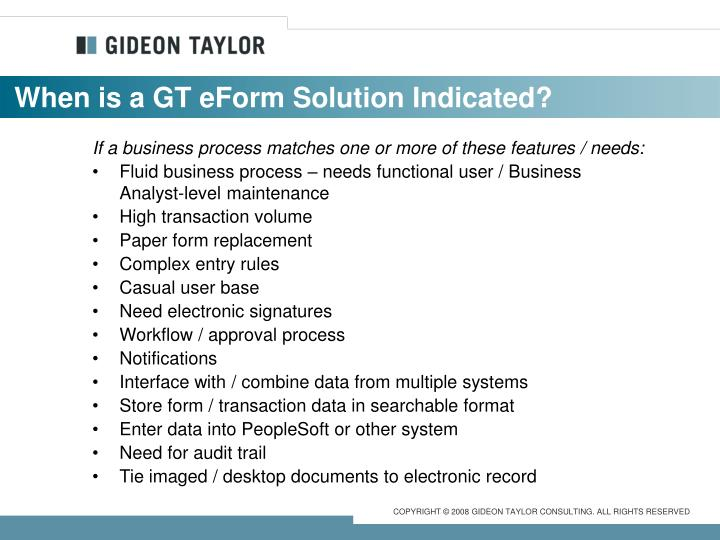 When is a GT eForm Solution Indicated?
