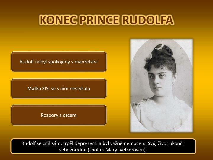KONEC PRINCE RUDOLFA