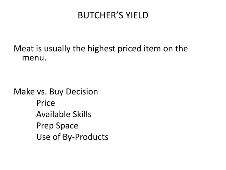 BUTCHER'S YIELD