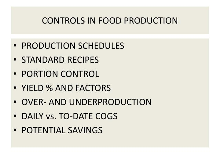Controls in food production
