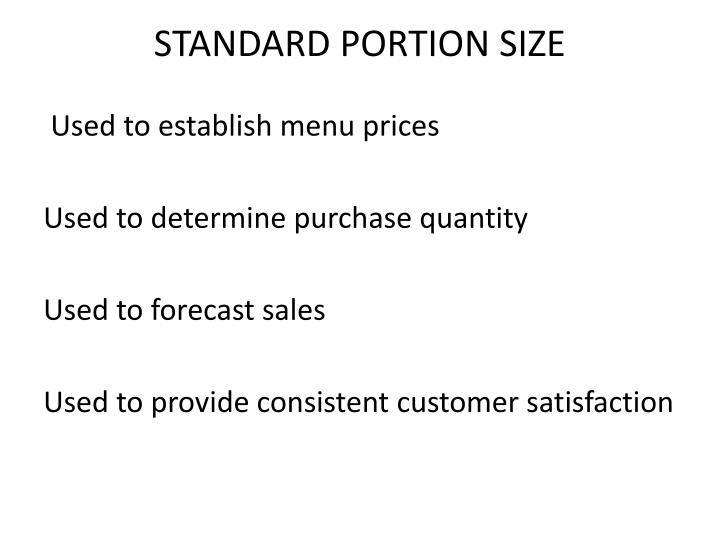 STANDARD PORTION SIZE