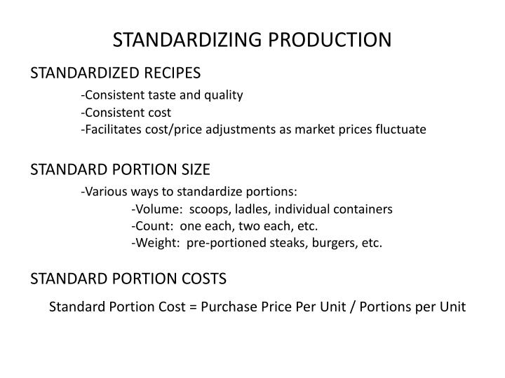STANDARDIZING PRODUCTION
