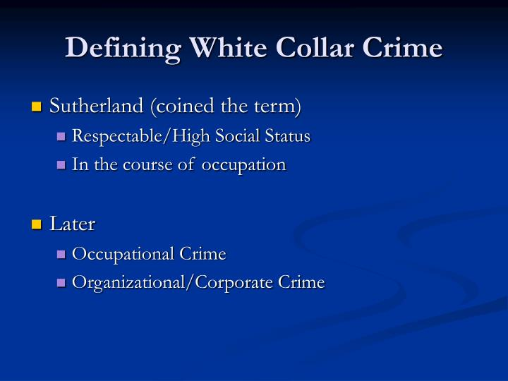 Defining White Collar Crime